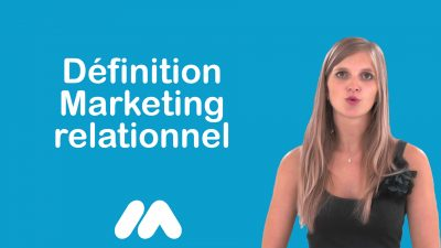 Définition Marketing relationnel