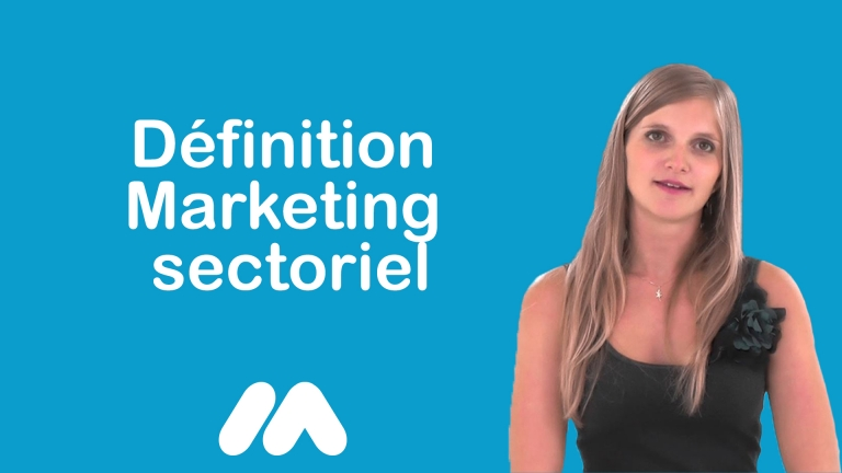 Définition Marketing sectoriel
