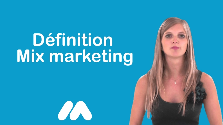 Définition Mix marketing