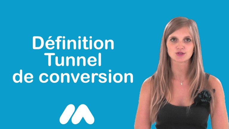 Définition Tunnel de conversion