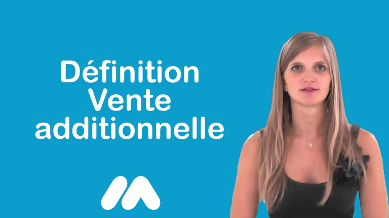 Définition Vente additionnelle