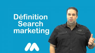 Définition Search Marketing