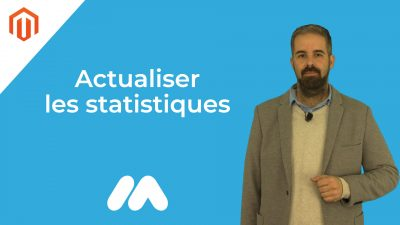 Magento – Actualiser les statistiques – Tuto Magento – Market Academy