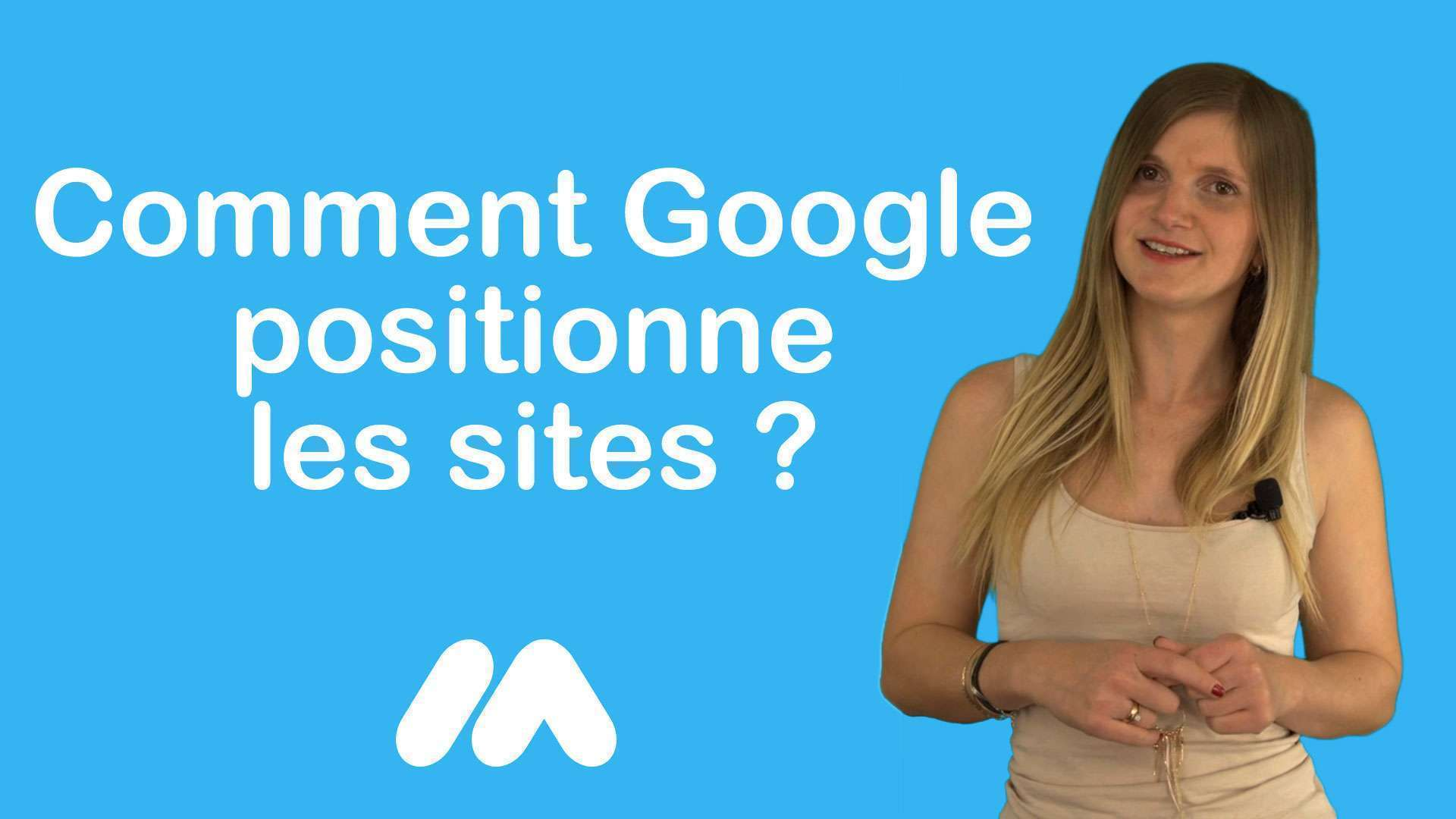 Comment Google positionne les sites ?- Tuto e-commerce & webmarketing – Market Academy