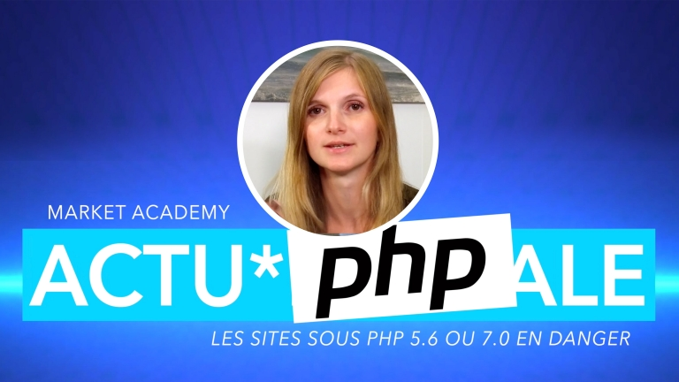 Les sites sous PHP 5.6 ou 7.0 en danger