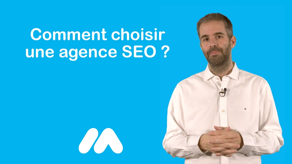 Comment-choisir-une-agence-SEO