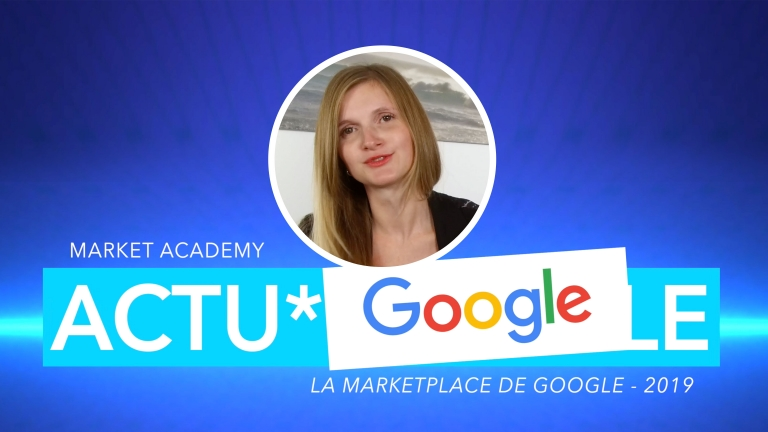 La marketplace de Google débarque en France – 2019