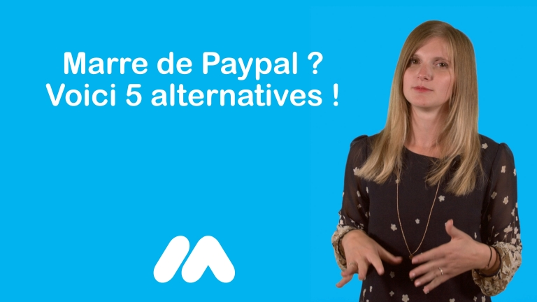 Marre de Paypal ? Voici 5 alternatives !