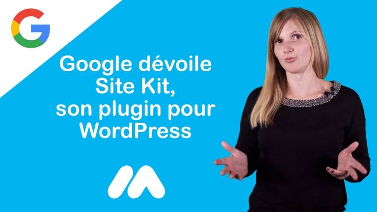 Google dévoile son plugin pour WordPress : Site Kit