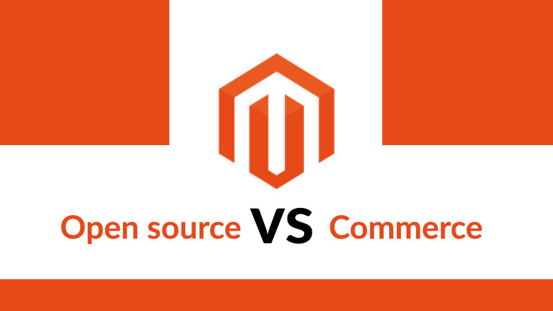 Magento Open Source vs Magento Commerce : Quelle solution e-commerce choisir ?